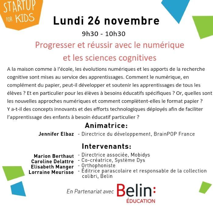 Startup for kids 2018 table Ronde à Paris: Progresser et réussir avec le numérique et les sciences cognitives